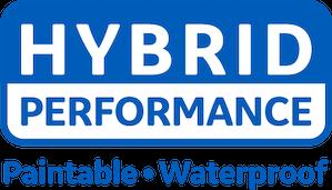 Hybrid Performance. Paintable, waterproof.